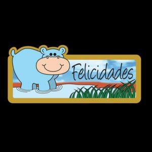 Etiqueta FELICIDADES HIPOPÓTAMO